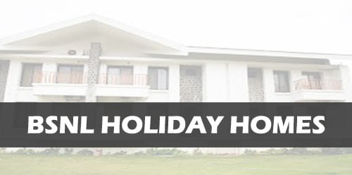 New Holiday Homes of BSNL in India